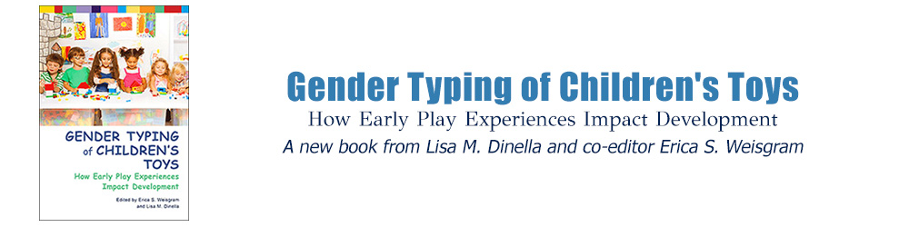Lisa Dinella's New Book Gender Typing of Children's Toys